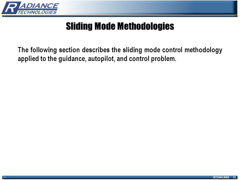 Sliding Mode Methodologies