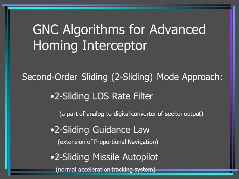 GNC Algorithms for Advanced Homing Interceptor