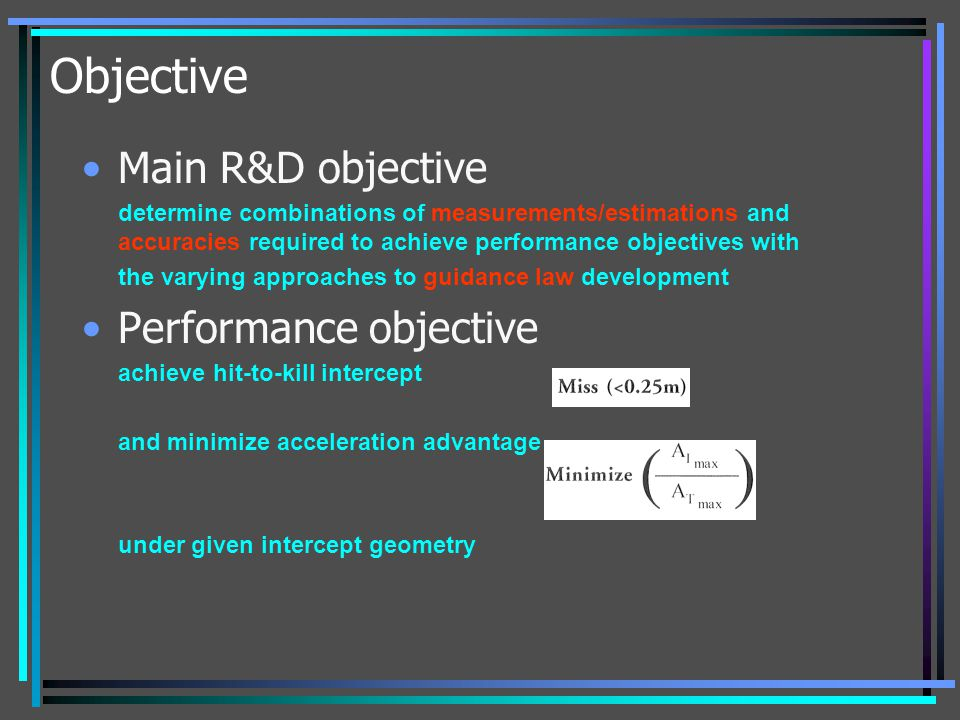 Objective Main R&D objective Performance objective