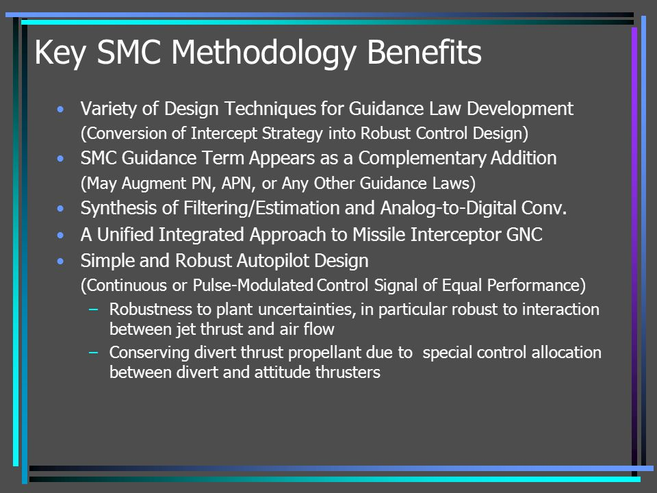 Key SMC Methodology Benefits