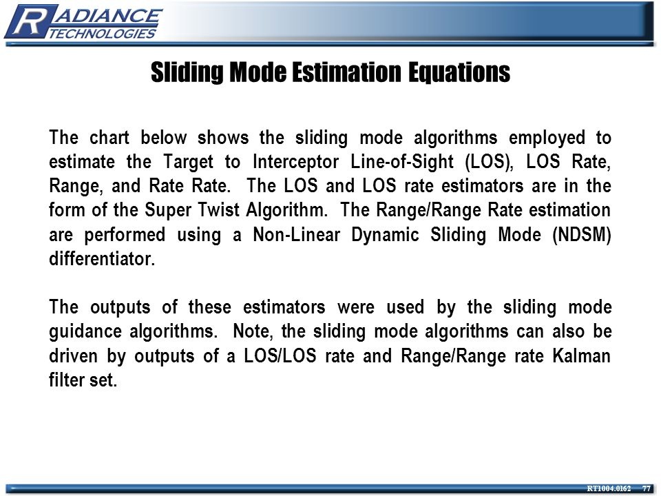 Sliding Mode Estimation Equations