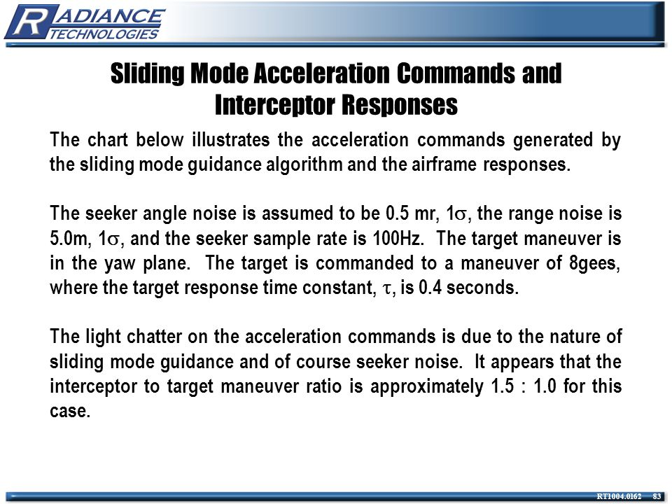 Sliding Mode Acceleration Commands and Interceptor Responses