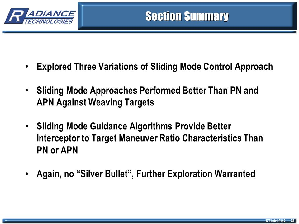 Section Summary Explored Three Variations of Sliding Mode Control Approach.
