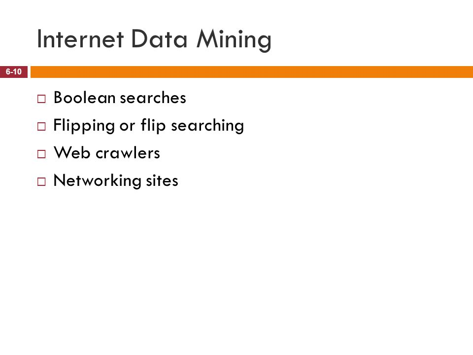Internet Data Mining Boolean searches Flipping or flip searching