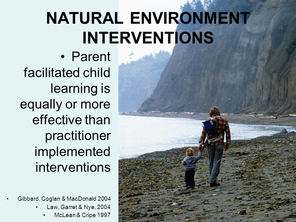 NATURAL ENVIRONMENT INTERVENTIONS