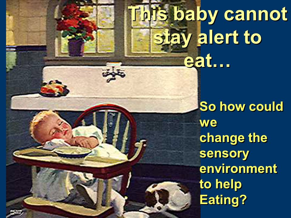 This baby cannot stay alert to eat…