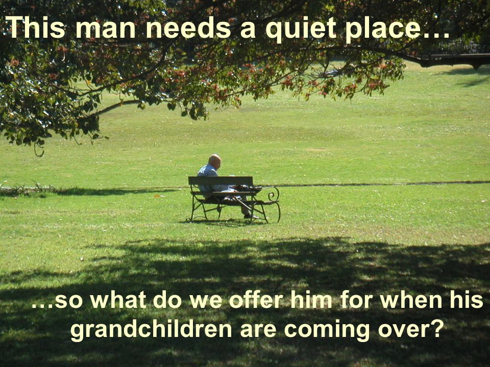 This man needs a quiet place…