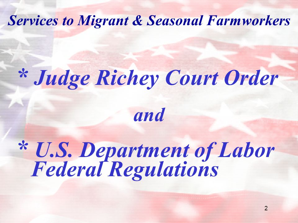 Services to Migrant & Seasonal Farmworkers
