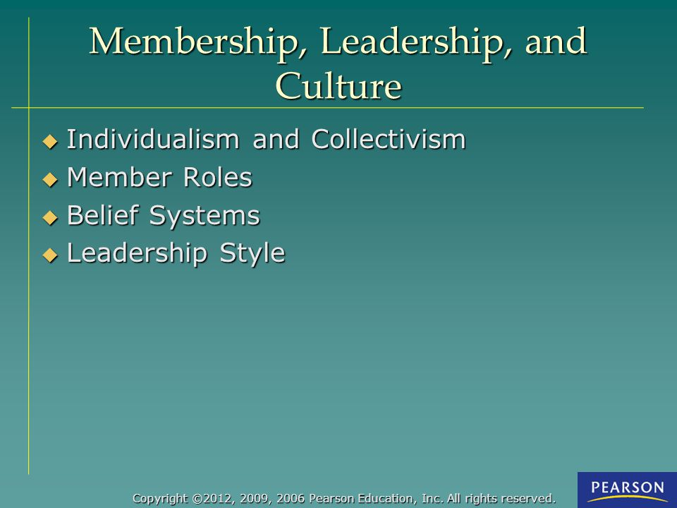 Membership, Leadership, and Culture