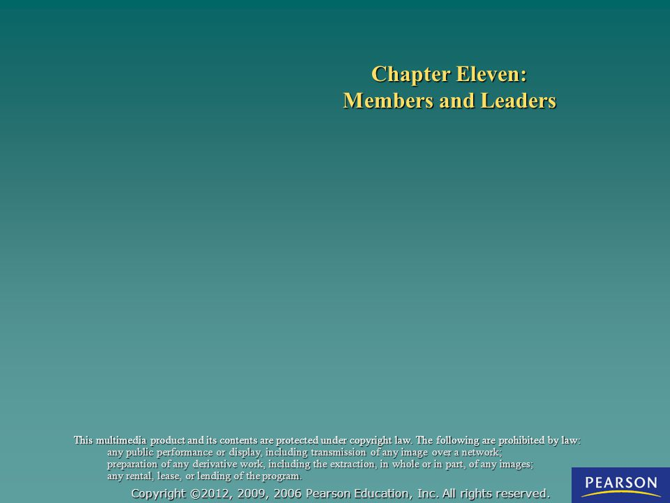 Chapter Eleven: Members and Leaders