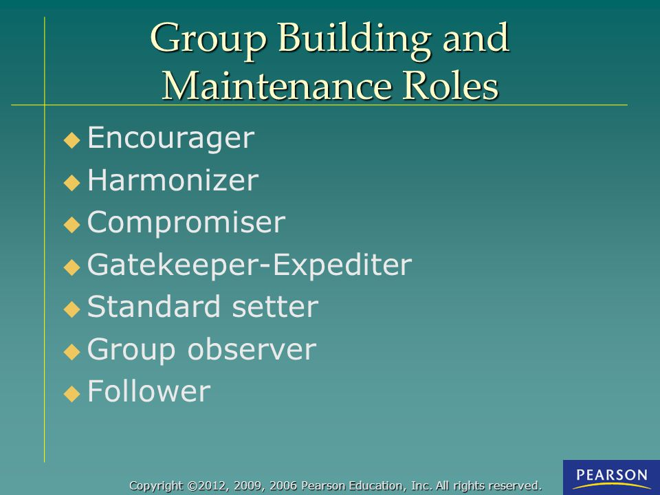 Group Building and Maintenance Roles