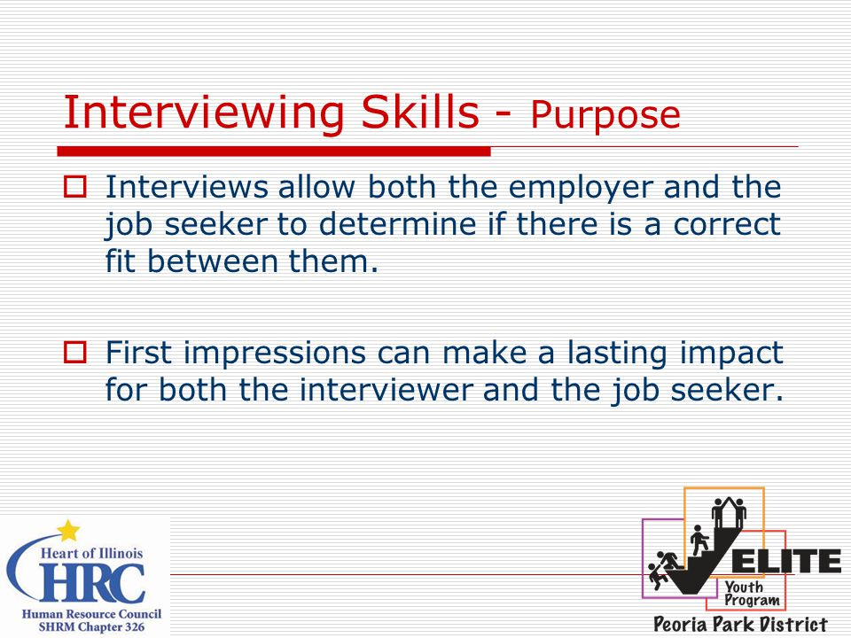 Interviewing Skills - Purpose