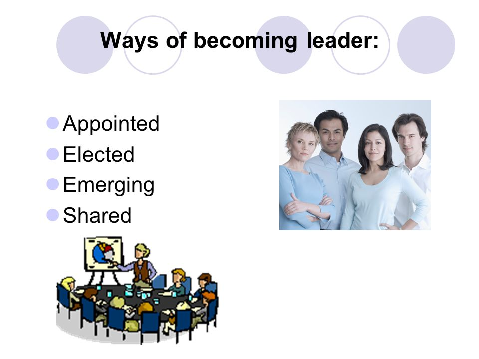 Ways of becoming leader:
