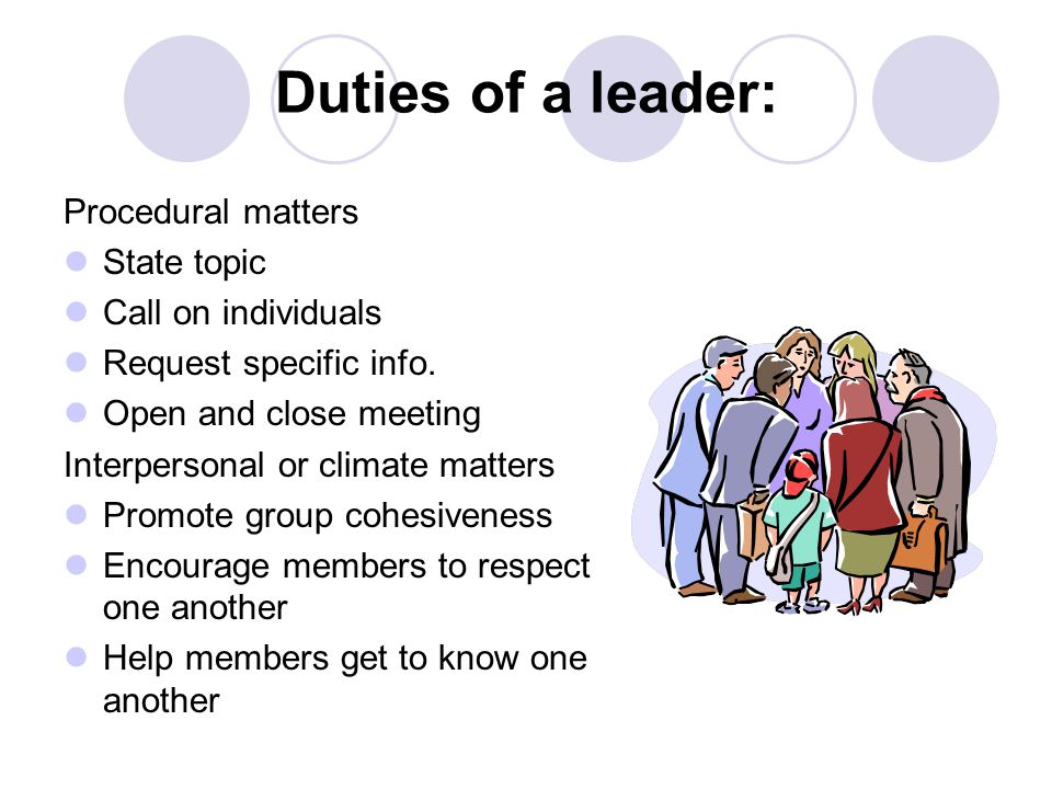 Duties of a leader: Procedural matters State topic Call on individuals