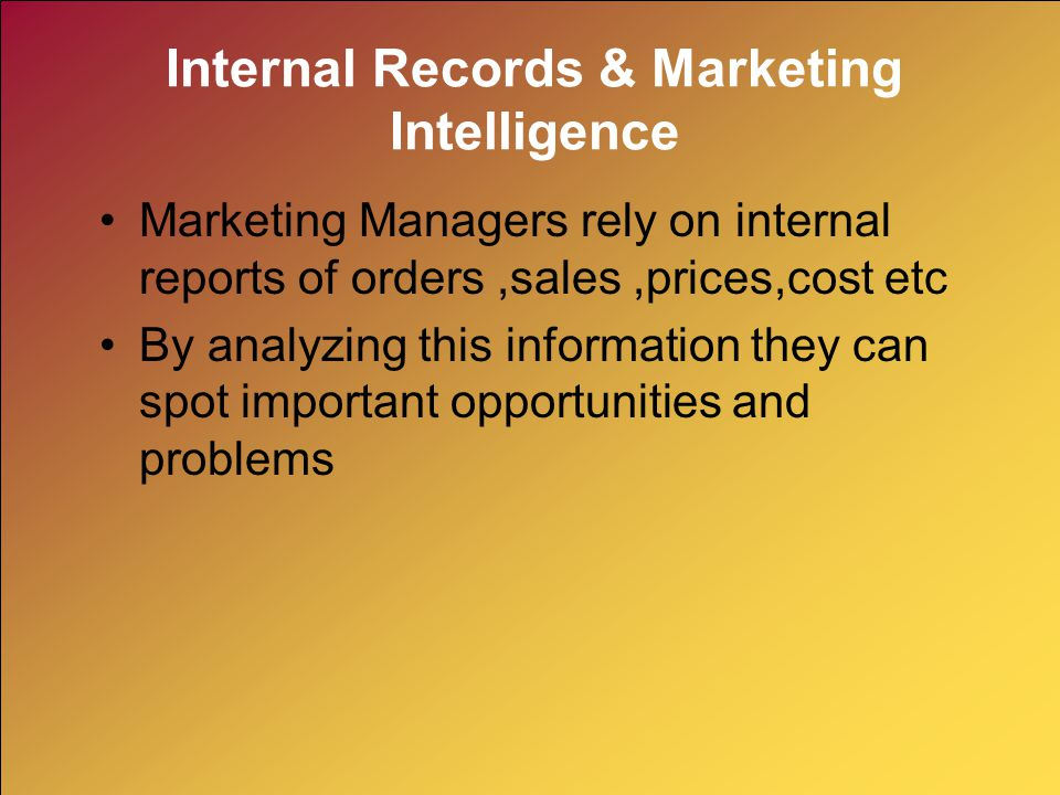 Internal Records & Marketing Intelligence
