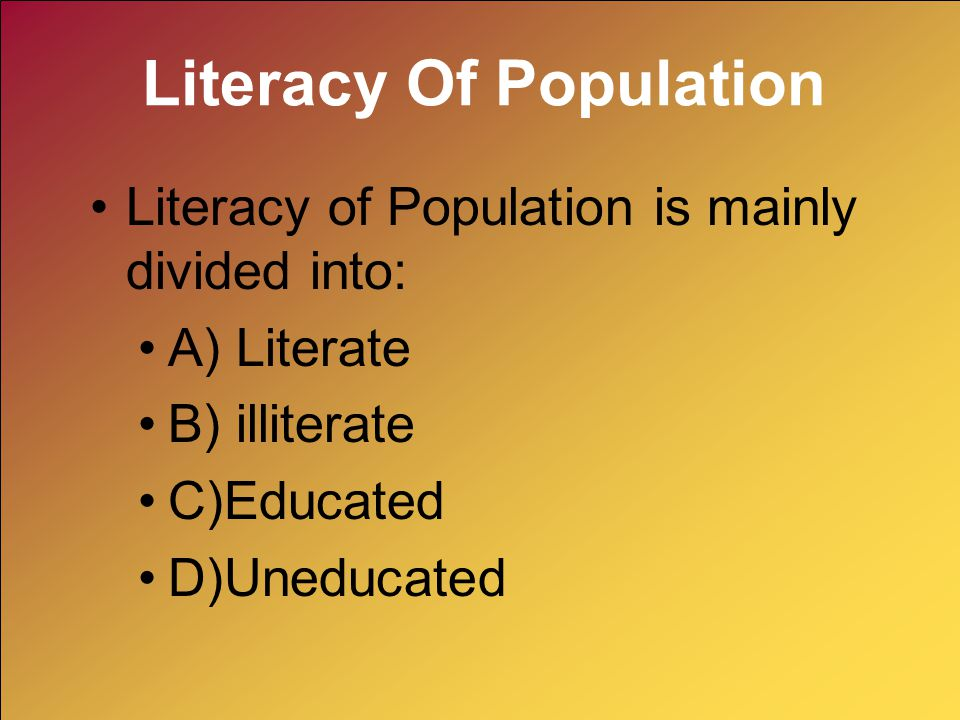 Literacy Of Population