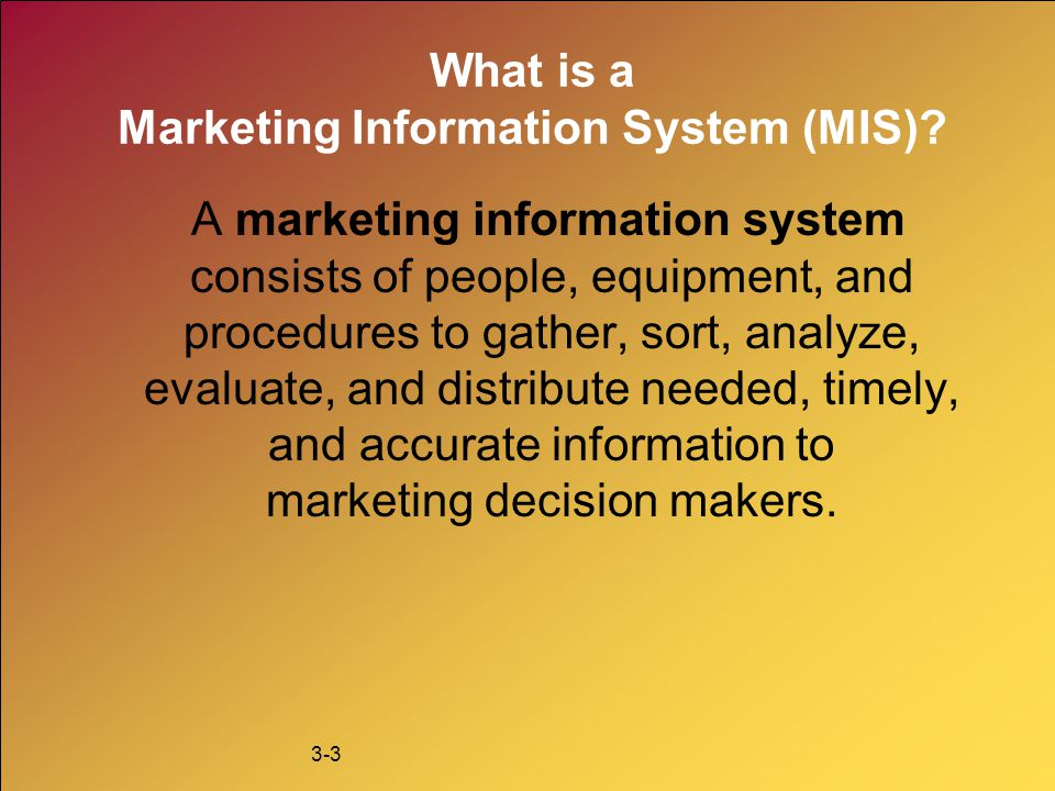What is a Marketing Information System (MIS)