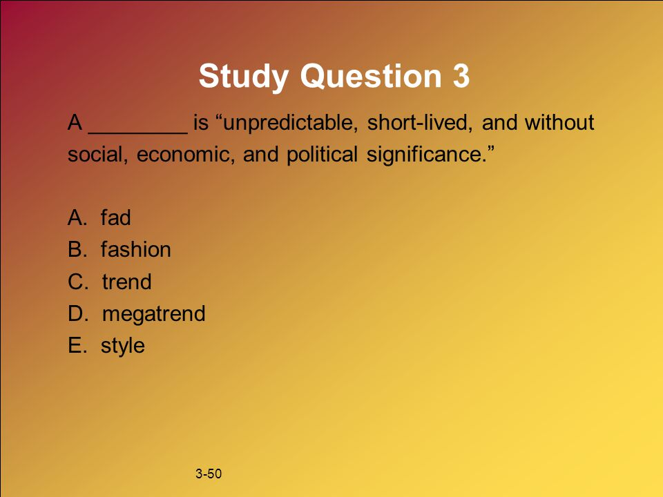 Study Question 3 A ________ is unpredictable, short-lived, and without. social, economic, and political significance.
