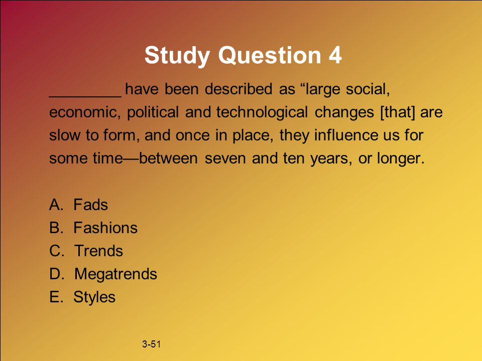 Study Question 4 ________ have been described as large social,