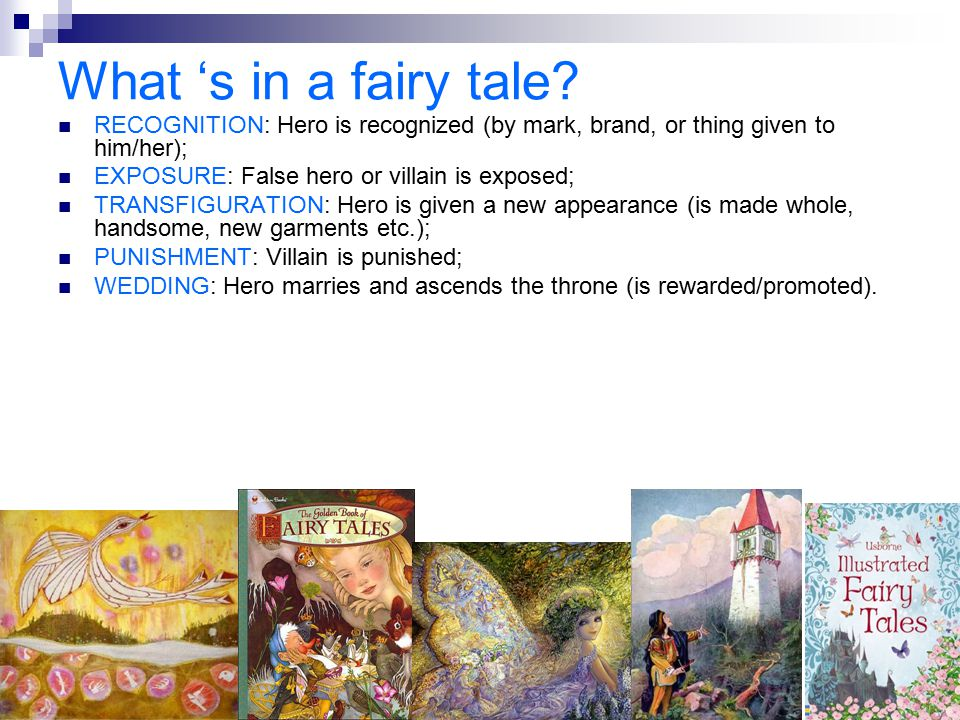 What 's in a fairy tale RECOGNITION: Hero is recognized (by mark, brand, or thing given to him/her);