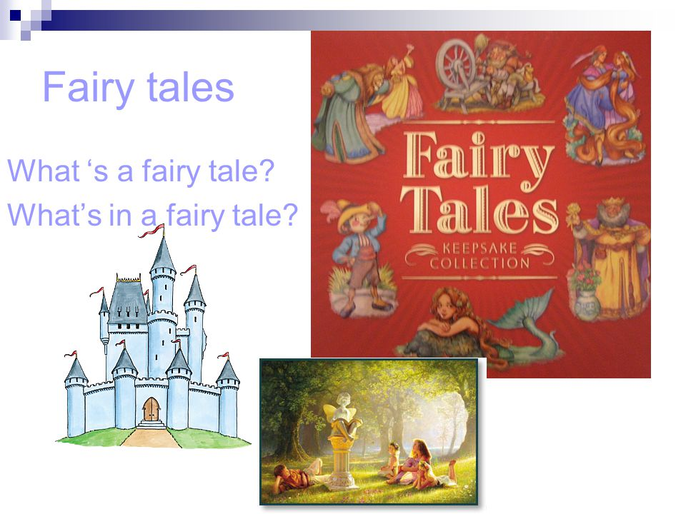 Fairy tales What 's a fairy tale What's in a fairy tale