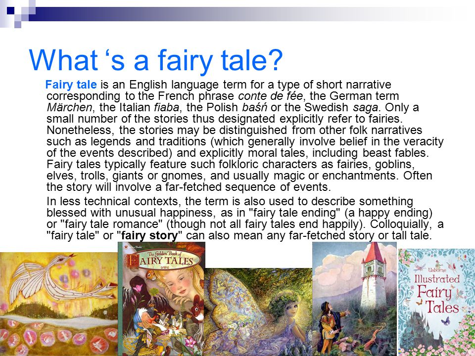 What 's a fairy tale