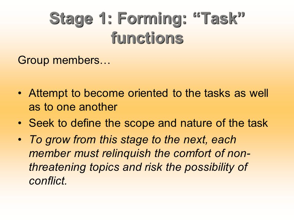 Stage 1: Forming: Task functions