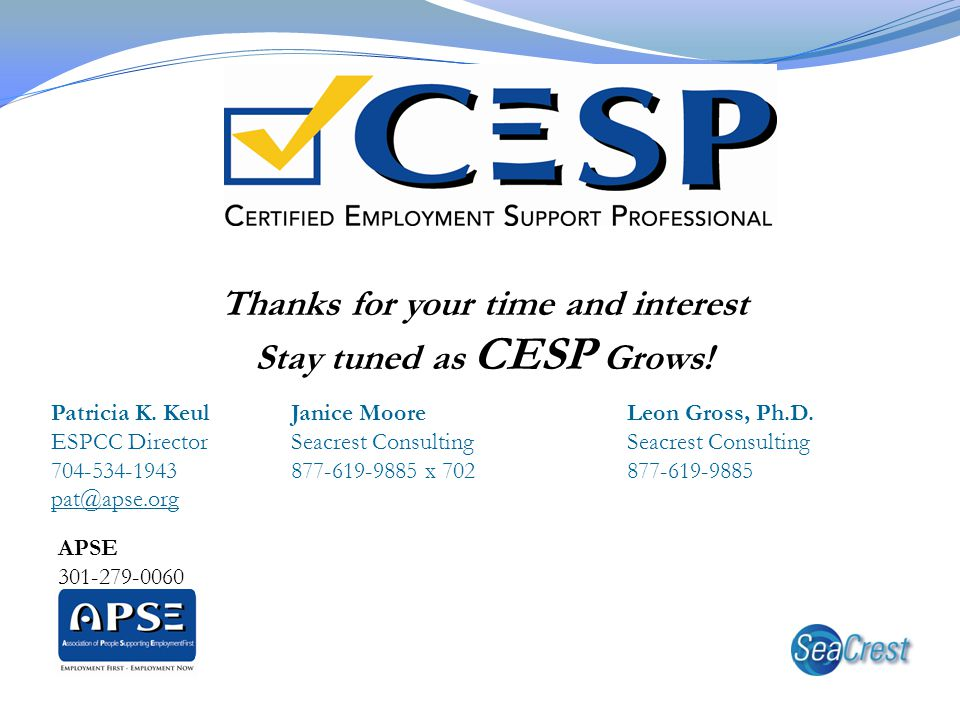 Thanks for your time and interest Stay tuned as CESP Grows!