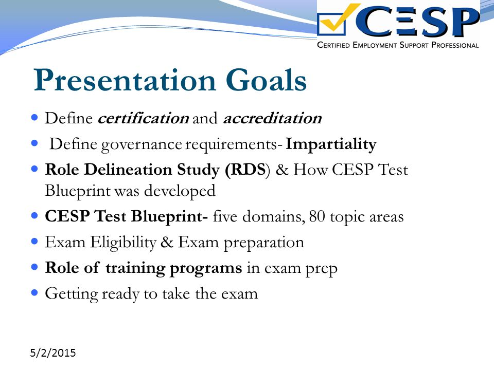 Presentation Goals Define certification and accreditation