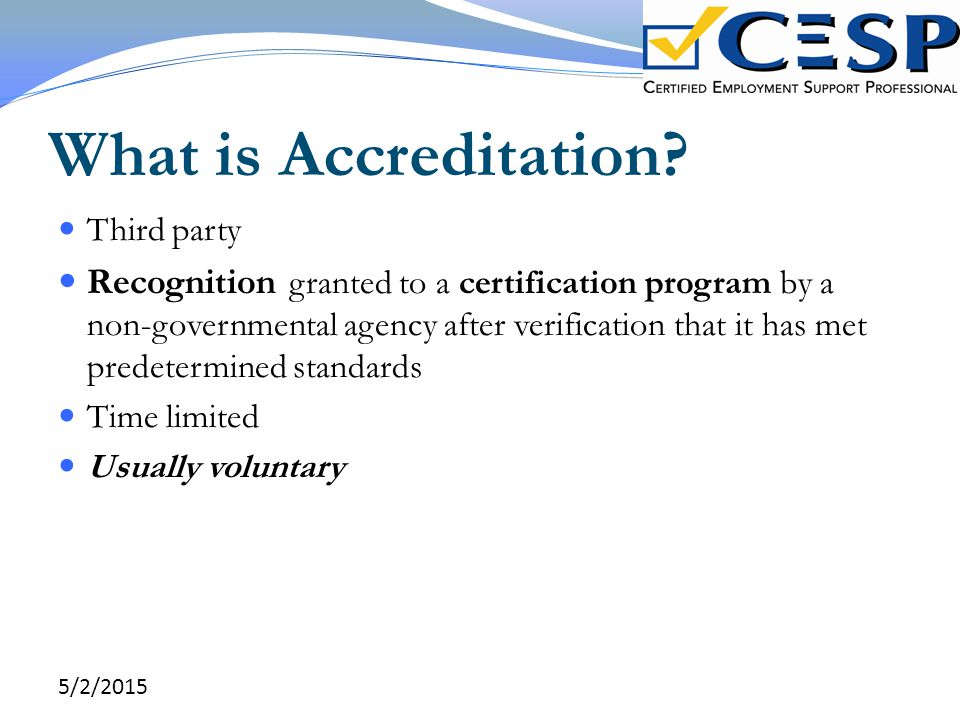 What is Accreditation Third party.