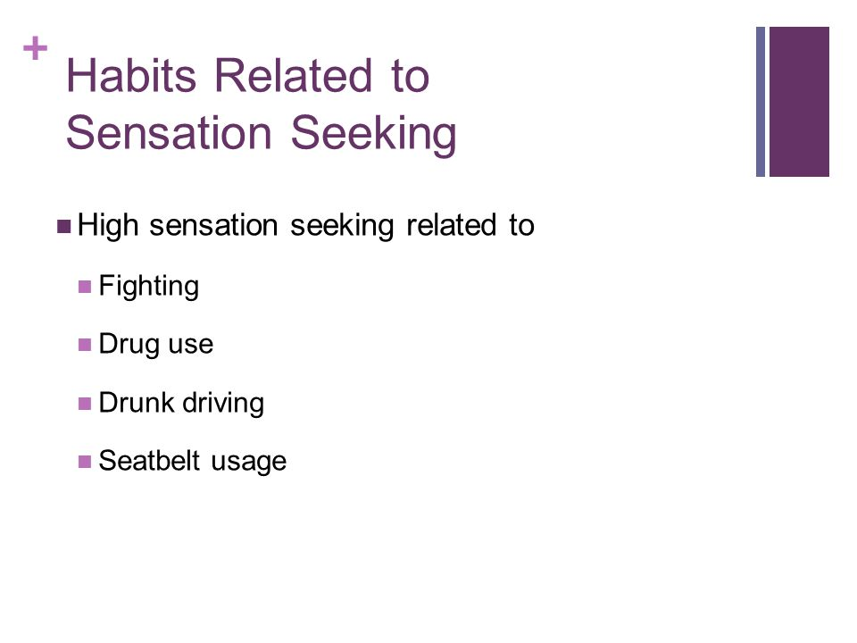 Habits Related to Sensation Seeking