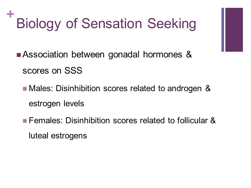 Biology of Sensation Seeking