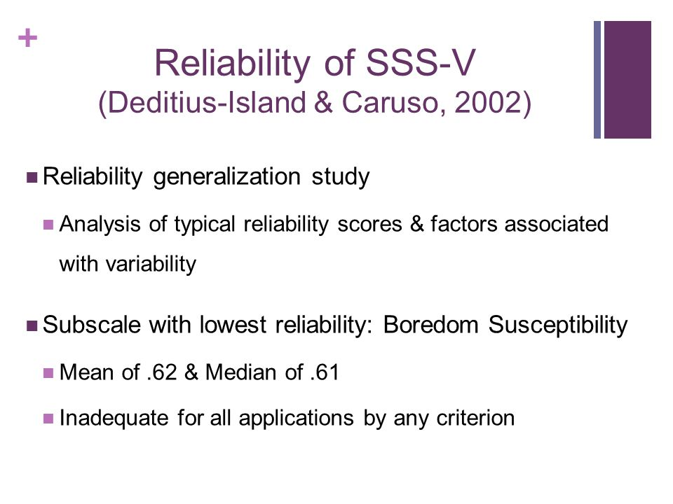 Reliability of SSS-V (Deditius-Island & Caruso, 2002)
