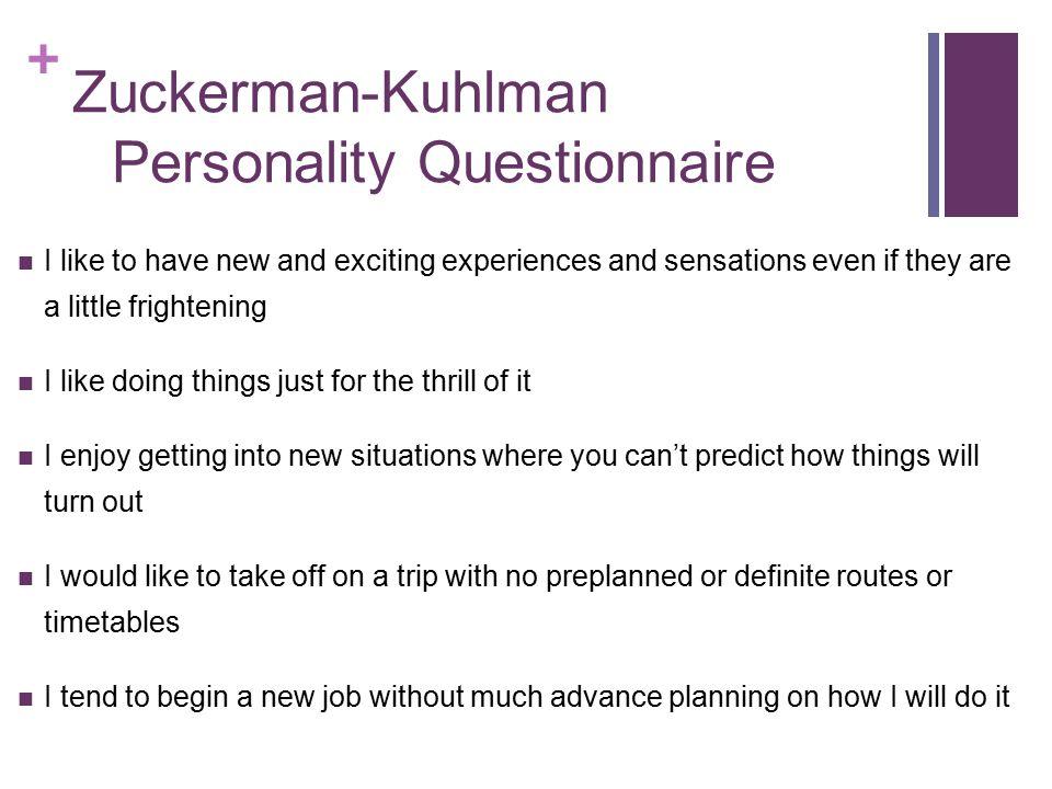 Zuckerman-Kuhlman Personality Questionnaire