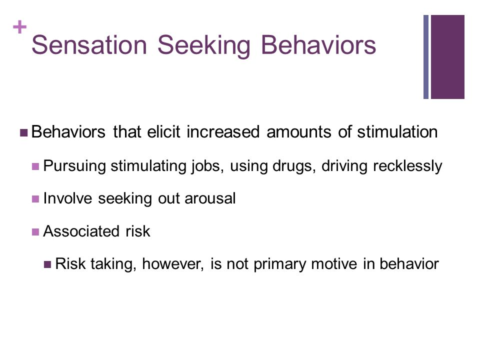 Sensation Seeking Behaviors