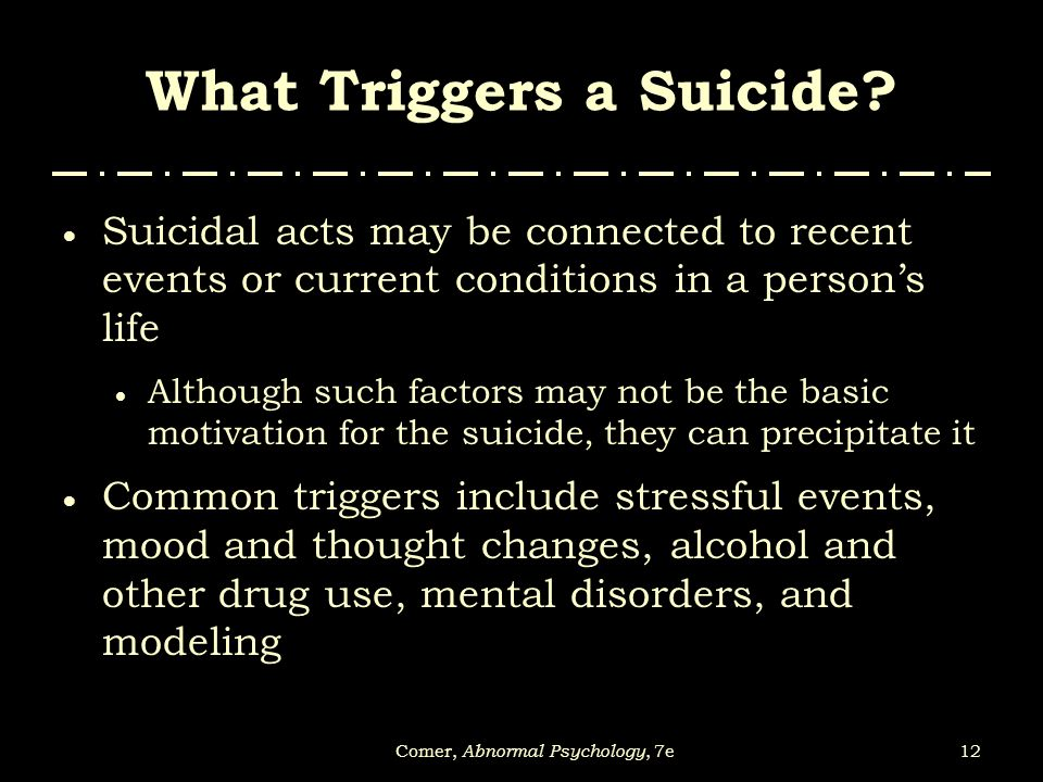 What Triggers a Suicide