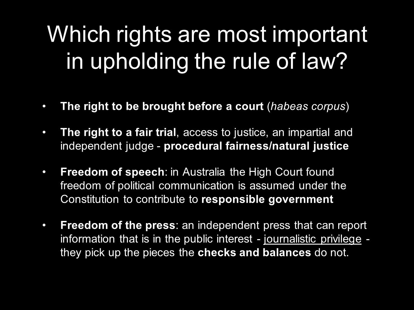Which rights are most important in upholding the rule of law