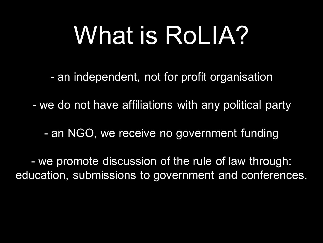 What is RoLIA - an independent, not for profit organisation