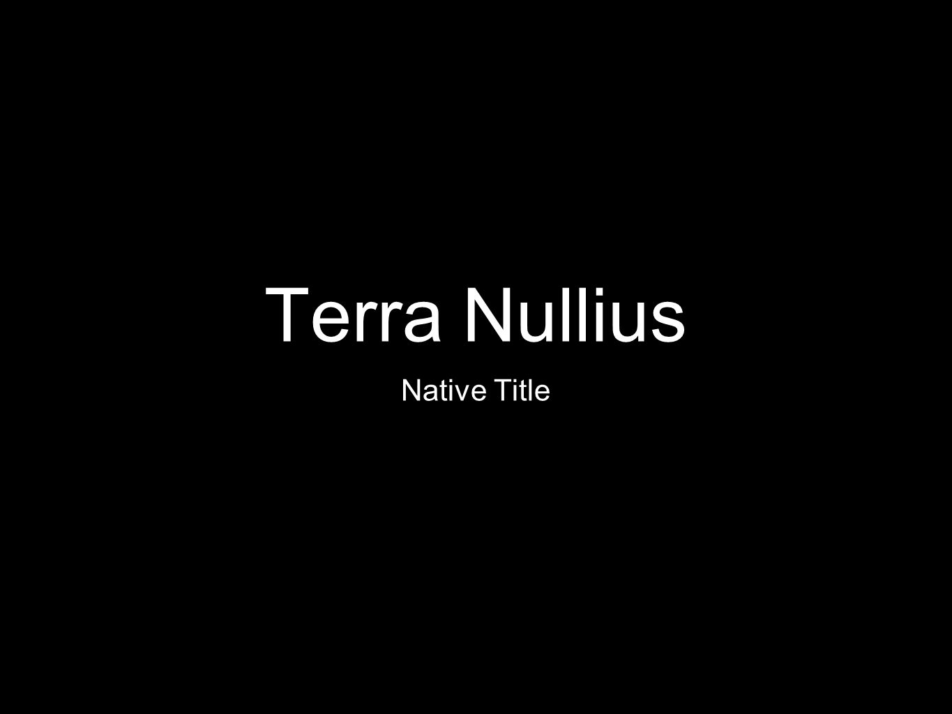 Terra Nullius Native Title