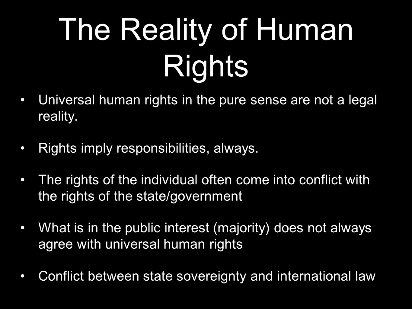 The Reality of Human Rights
