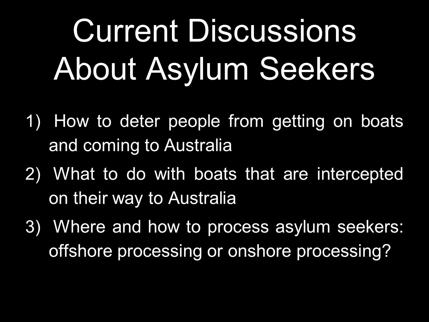 Current Discussions About Asylum Seekers