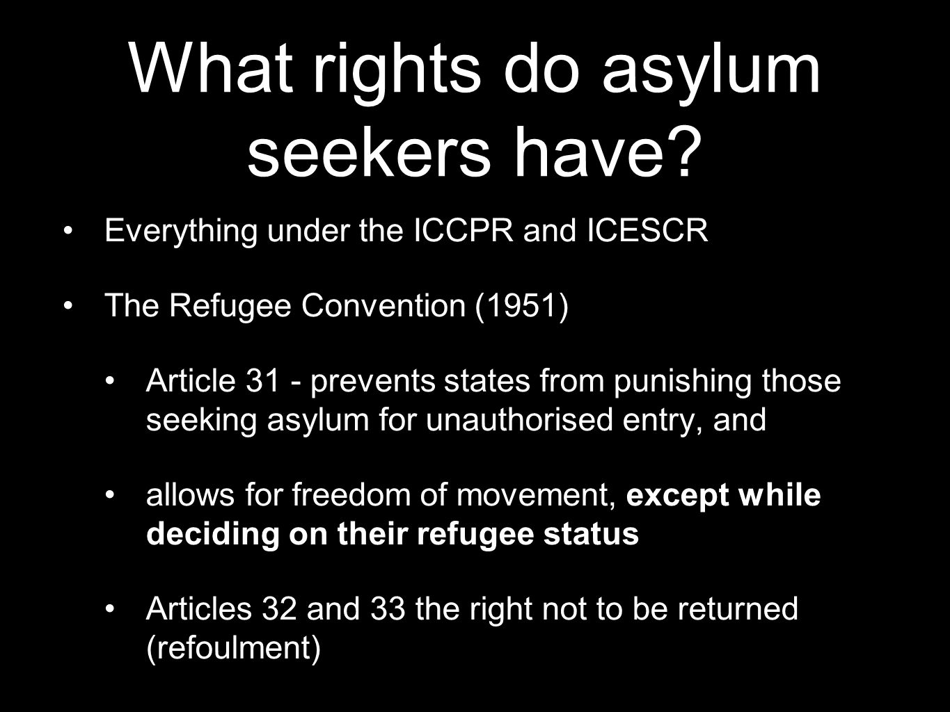 What rights do asylum seekers have