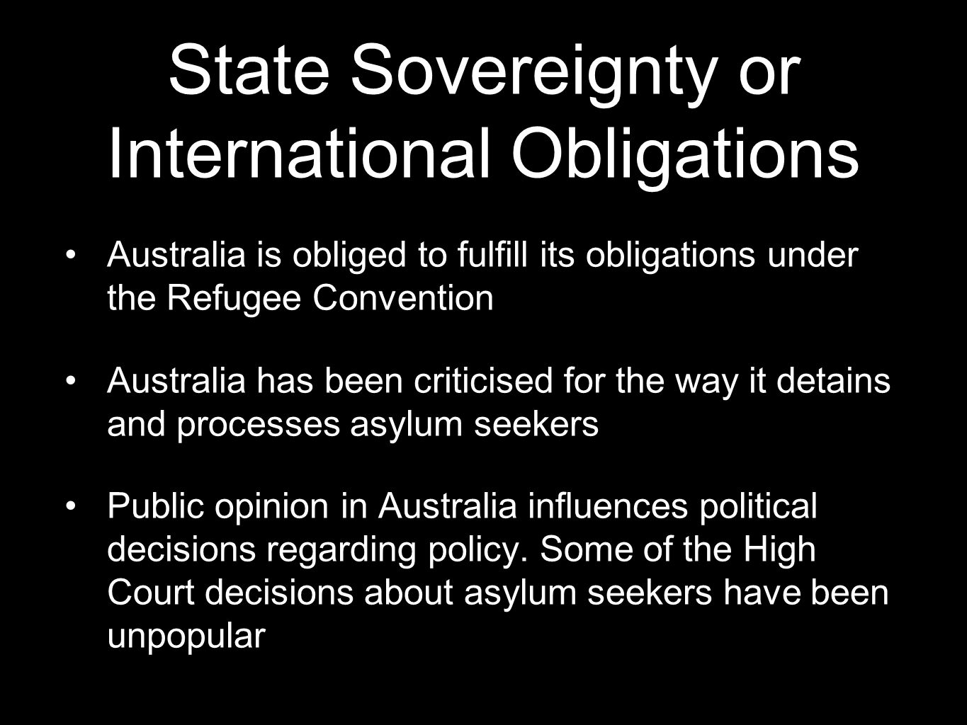 State Sovereignty or International Obligations