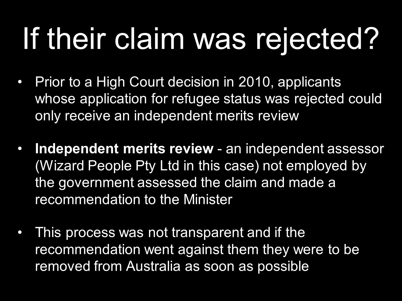 If their claim was rejected