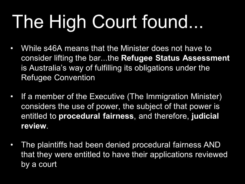 The High Court found...