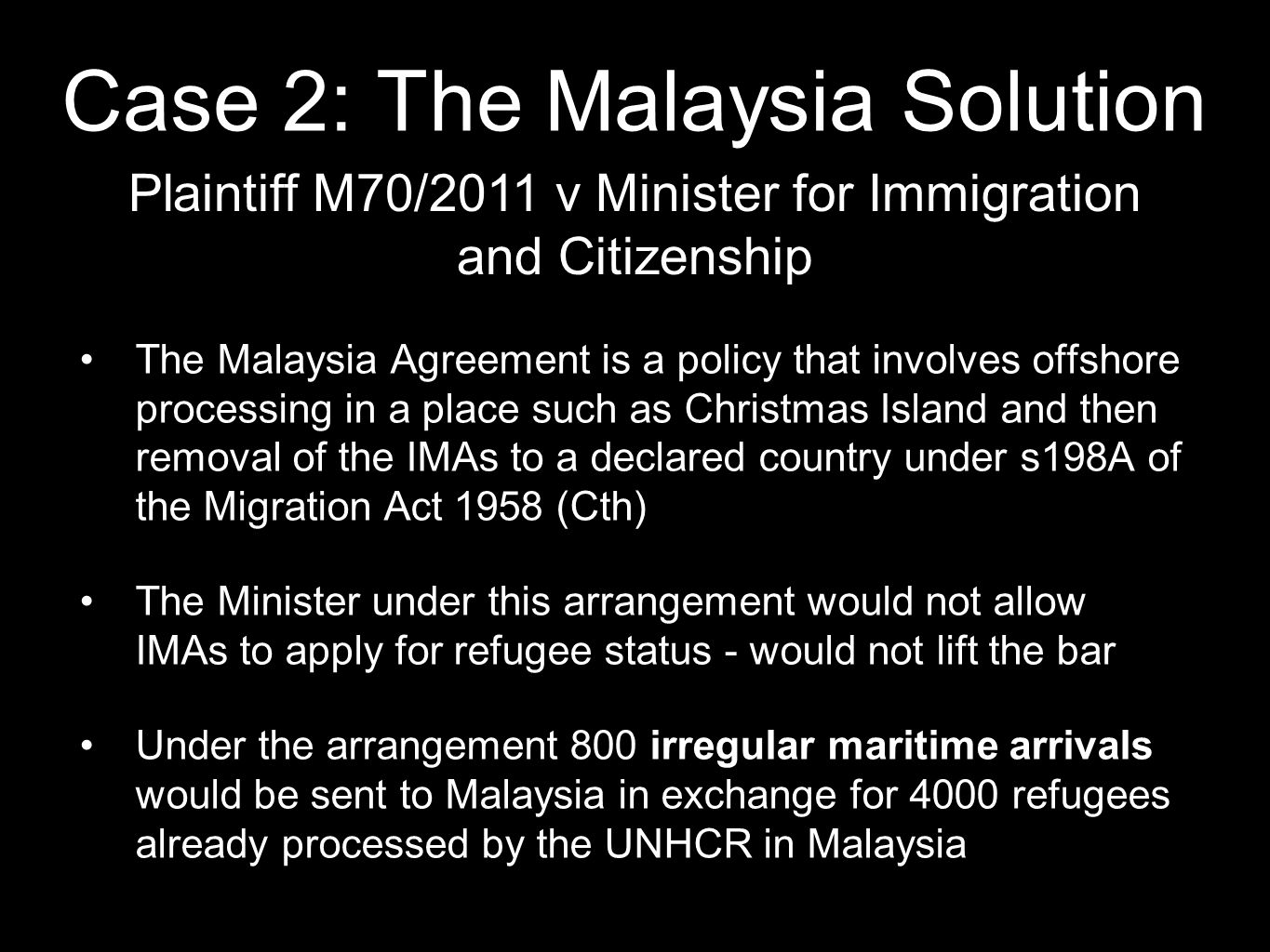 Case 2: The Malaysia Solution