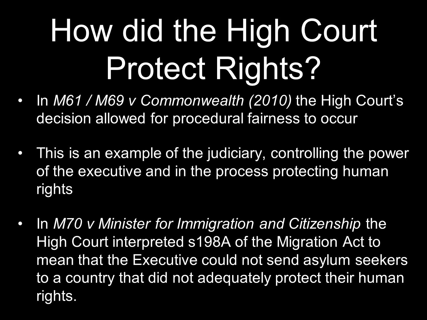 How did the High Court Protect Rights