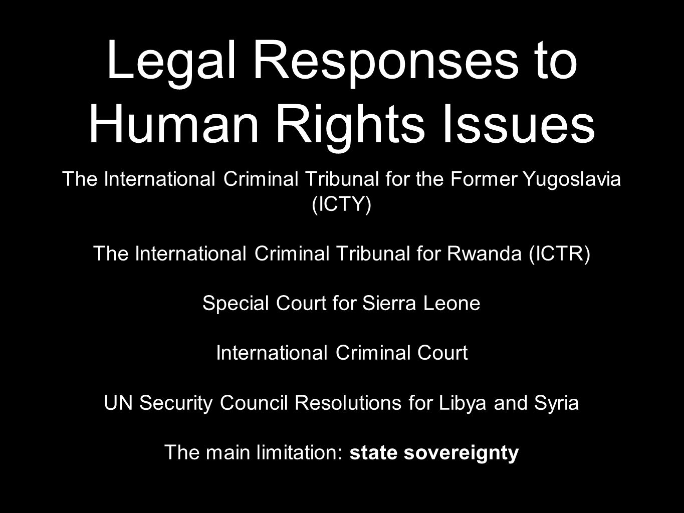 Legal Responses to Human Rights Issues