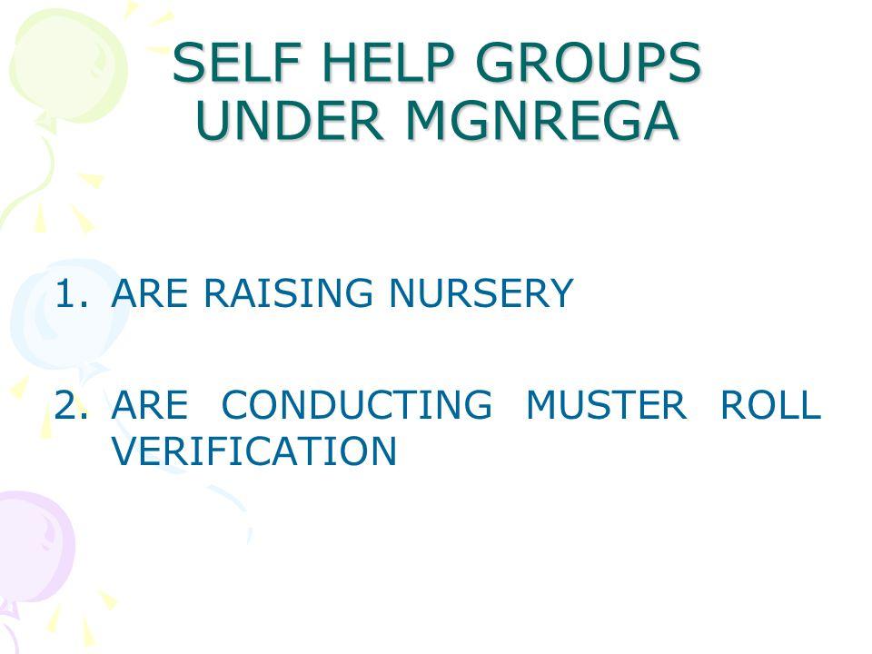 SELF HELP GROUPS UNDER MGNREGA