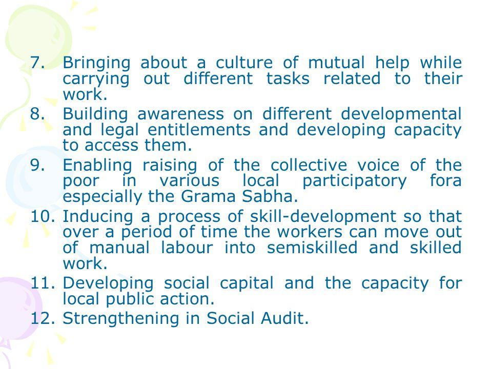 Bringing about a culture of mutual help while carrying out different tasks related to their work.